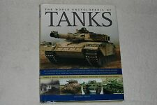 The World Encyclopedia Of TANKS  by George Forth (2005, Hardcover, Anness)