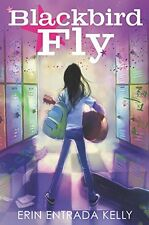 Blackbird Fly -Eng. by Erin Entrada Kelly (Paperback) March 1, 2016 BRAND NEW