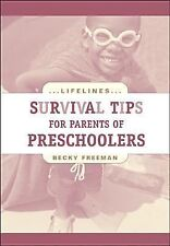 Survival Tips for Parents of Preschoolers (Life Lines)