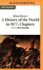 A History of the World in 10œ Chapters by Julian Barnes (2016, MP3 CD,...
