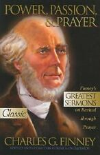 Pure Gold Classics: Power, Passion, and Prayer by Charles G. Finney (2004, Paper