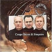 Coope Boyes & Simpson : What We Sing Is What We Are CD (2000)
