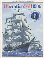 TALL SHIPS Salute To Liberty OPERATION SAIL 1986 Official Commemorative Book NM