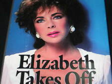 ELIZABETH TAYLOR TAKES OFF HARD COVER BOOK WITH DUST JACKET PHOTOS USA 1987