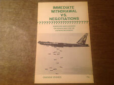 Immediate Withdrawal Vs. Negotiations by Caroline Jenness 1966 Vietnam Antiwar