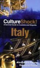 Culture Shock! Italy: A Survival Guide to Customs and Etiquette Culture Shock!
