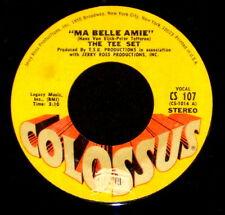 """THE TEE SET """"MA BELLE AMIE/In The Holy Night"""" COLOSSUS 107 (1969) 45rpm SINGLE"""