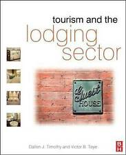 Tourism and the Lodging Sector, Teye, Victor B., Timothy, Dallen J., Good, Paper