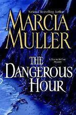 The Dangerous Hour No. 22 by Marcia Muller (2004, Hardcover)