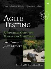Agile Testing : A Practical Guide for Testers and Agile Teams - 1st Edition