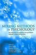 Mixing Methods in Psychology : The Integration of Qualitative and...