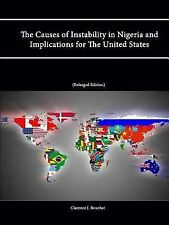 The Causes of Instability in Nigeria and Implications for the United States...