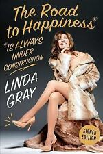 The Road to Happiness Is Always Under Construction, Gray, Linda, Good Book