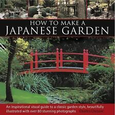 How to Make a Japanese Garden by Charles Chesshire Book English (Hardcover)