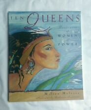 Ten Queens : Portraits of Women of Power by Milton Meltzer PB free US shipping