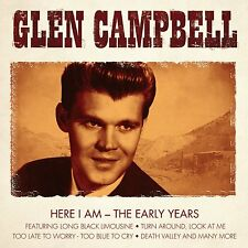 Glen Campbell - Here I Am - The Early Years - CD - BRAND NEW SEALED
