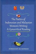 The Poetics of Indonesian and Malaysian Women's Writing: A Gynocritical Reading