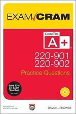Exam Cram: CompTIA a+ 220-901 and 220-902 Practice Questions Exam Cram by...