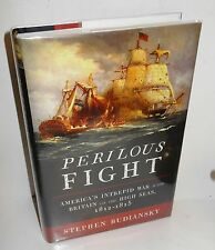 BOOK War of 1812 Perilous Fight by S Budiansky 2010  stated 1st Ed. ip @$35
