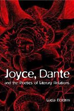 Joyce, Dante, and the Poetics of Literary Relations: Language and Meaning in Fin