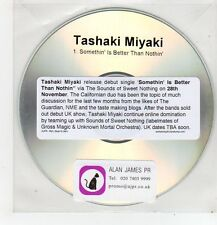 (FF447) Tashaki Miyaki, Somethin' Is Better Than Nothin' - DJ CD