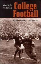 College Football: History, Spectacle, Controversy-ExLibrary