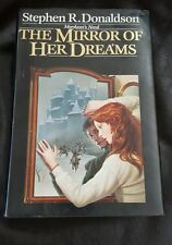 The Mirror of Her Dreams, Stephen Donaldson, Del Ray 1886 1st Edition Hardback