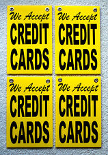 "(4) WE ACCEPT CREDIT CARDS Coroplast SIGNS with Grommets 8""x12"""