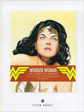 Wonder Woman: The Complete History - The Life and Times of the Amazon...