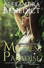 Mistress of Paradise by Alexandra Benedict (2012, Paperback)
