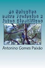 As Relações Entre Profecias X Fatos Científicos : Ciência e Religião - Estudo...