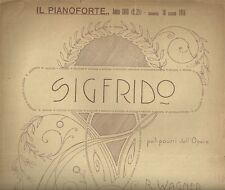 Sigfrido pot pourri dell'Opera di Wagner Spartito per Pianoforte 1916