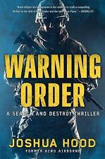 NEW - Warning Order: A Search and Destroy Thriller by Hood, Joshua