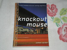 KNOCKOUT MOUSE  by JAMES CALDER     -ARC- -JA-