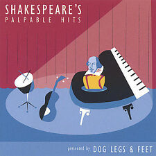 Shakespeare's Palpable Hits by Dog Legs & Feet