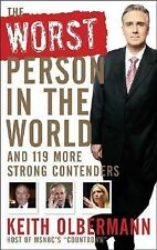 The Worst Person in the World and 202 Strong Contenders by Keith Olbermann
