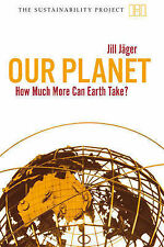Sustainability Project Subscription: Our Planet: How Much More Can Earth Take? (