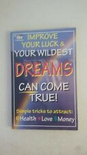 Improve Your Luck & Your wildest Dreams can Come True Paperback – 1998 by Martha