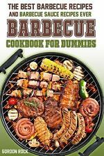 The Barbecue Cookbook for Dummies : The Best Barbecue Recipes and Barbecue...