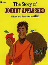 Aliki Biography - Story Of Johnny Appleseed (2013) - Used - Trade Paper (Pa