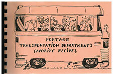 PORTAGE IN 1987 TRANSPORTATION DEPARTMENT EMPLOYEES COOK BOOK *FAVORITE RECIPES
