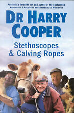 Stethoscopes and Calving Ropes by Harry Cooper Large Paperback