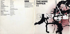 THE WIRE TAPPER 11 - UK 16 TRK CD - JAH WOBBLE - ARTHUR RUSSELL - MATTHEW DEAR