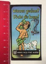Aufkleber/Sticker: Wees Wijs Met Water-Wassen Gedaan? Dicht Die Kraan(120516157)