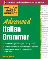 Practice Makes Perfect Advanced Italian Grammar (Practice Makes Perfect Series),
