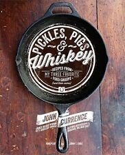 PICKLES, PIGS & WHISKEY COOKBOOK - JOHN CURRENCE - LIKE NEW BOOK - 9781449428808