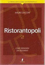 Ristorantopoli. Come difendersi dai ristoranti -Zucconi- Libro Nuovo in offerta!
