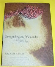 Through The Eyes of the Condor 2007 Aerial Photos Latin America NEW Book See!