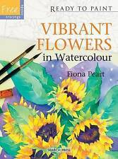 Vibrant Flowers in Watercolour, Peart Ready to Paint & Trace - New Art Book, pb