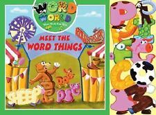 Meet The Wordthings: Where The Word Things Are Word World: Where Words Come Ali
